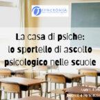 La casa di psiche: intervenire nella scuola per conoscere, formare, intervenire.