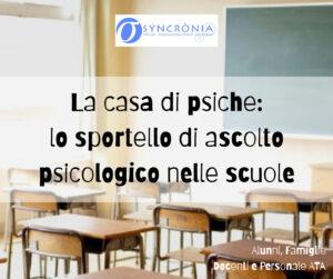 Read more about the article La casa di psiche: intervenire nella scuola per conoscere, formare, intervenire.