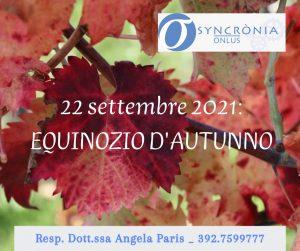 Read more about the article EQUINOZIO D'AUTUNNO. TEMPO DI BILANCI.